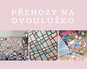 patchwork přehozy